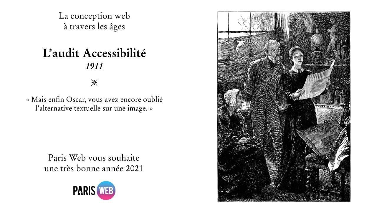 La conception web à travers les âges. L'audit accessibilité 1911 - Mais enfin Oscar, vous avez encore oublié l'alternative textuelle sur une image