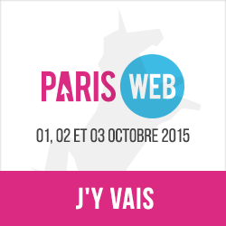 Paris Web 2012 du 1er au 3 octobre 2015. Webdesign, qualité et accessibilité. J'y vais !